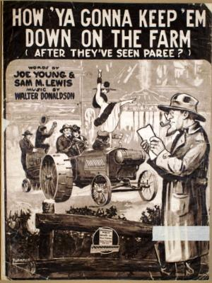 How `ya gonna keep `em down on the farm (after they`ve seen paree?). Words by Joe Young & Sam M. ...