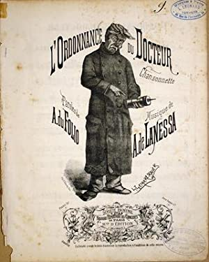 L`ordonnance du docteur. Chansonnette. Paroles de A. du Folio