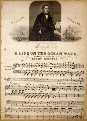 A life on the ocean. Composed and sung by Henry Russell