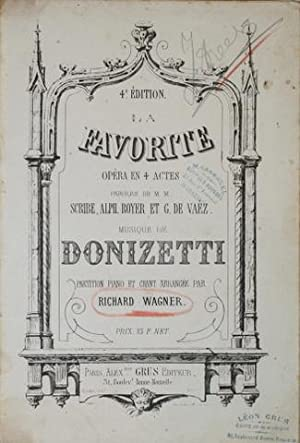 La favorite. Opéra en 4 actes. Paroles de MM. Scribe, Alph. Royer et G. de Vaëz. Partition piano ...