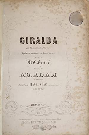 Giralda ou La nouvelle psyché. Opéra-comique en 3 actes, paroles de M.E. Scribe. Partition piano ...