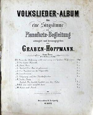 Volkslieder-Album für eine Singstimme mit Pianoforte-Begleitung arrangirt: Volkslied. - Graben-Hoffmann,