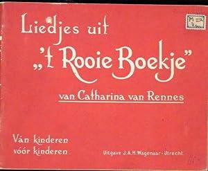 "Liedjes uit ""t`rooie boekje"". Ván kinderen vóór: Rennes, Catharina van:"