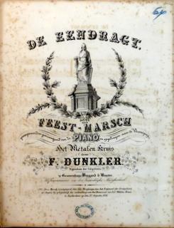 De eendragt. Feest-marsch gecomponeerd en gearrangeerd voor: Dunkler, Frans (1816-1878):