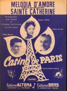 Casino de Paris] Melodia d`amore. Ned. tekst: Valente, Caterina (repertoire):