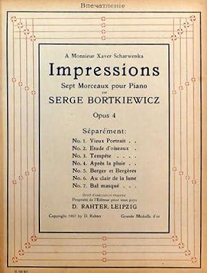 Op. 4] Impressions. Sept morceaux pour piano.: Bortkiewicz, Serge: