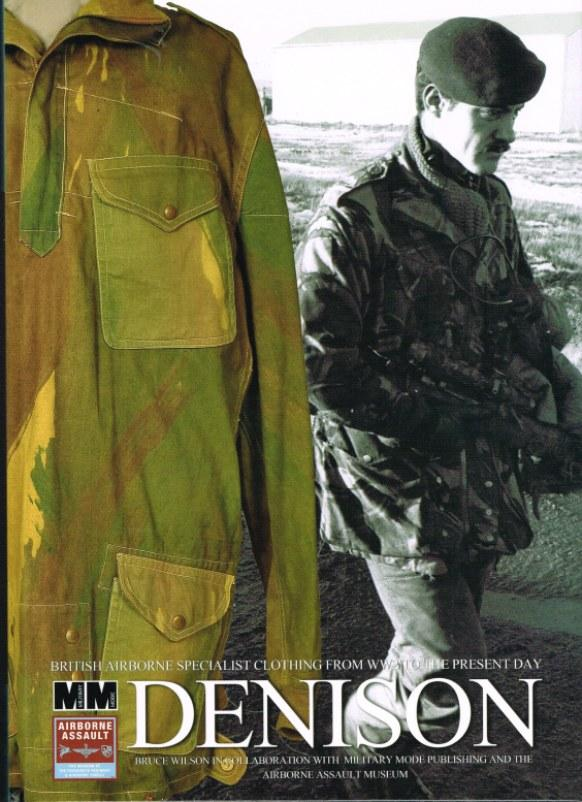 DENISON: BRITISH AIRBORNE SPECIALIST CLOTHING FROM WW2 TO THE PRESENT DAY: Wilson, B.