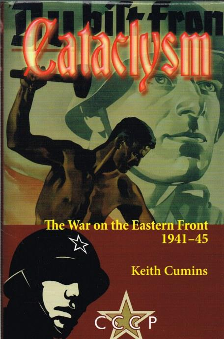 Cataclysm: The War on the Eastern Front 1941-45