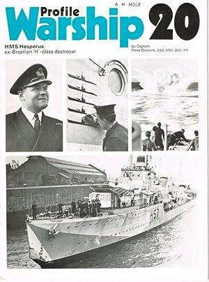 PROFILE WARSHIP 20: HMS HESPERUS: Dickens, P.