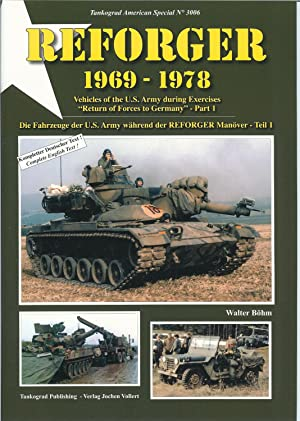 REFORGER 1969-1978: VEHICLES OF THE US ARMY: Bohm, W.