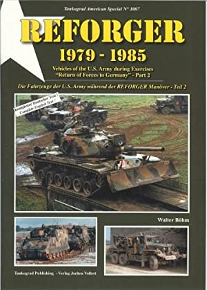 REFORGER 1979-1985: VEHICLES OF THE US ARMY: Bohm, W.