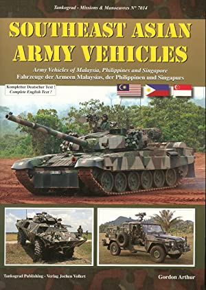 SOUTHEAST ASIAN ARMY VEHICLES: ARMY VEHICLES OF: Arthur, G.