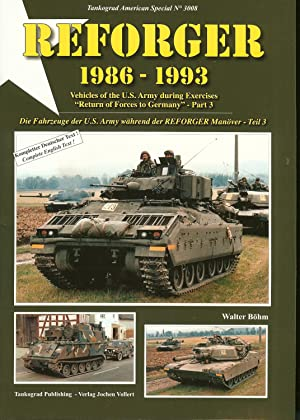 REFORGER 1986-1993: VEHICLES OF THE US ARMY: Bohm, W.