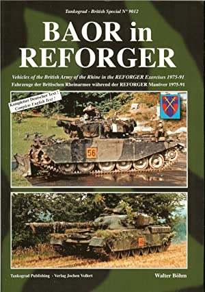 BAOR IN REFORGER: VEHICLES OF THE BRITISH: Bohm, W.