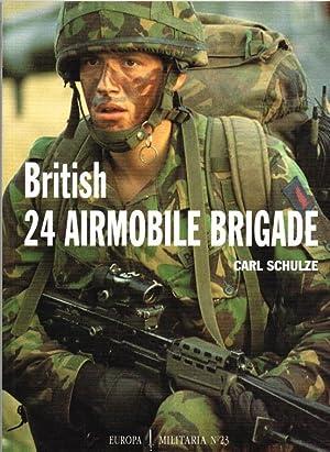 BRITISH 24 AIRMOBILE BRIGADE: Schulze, C.
