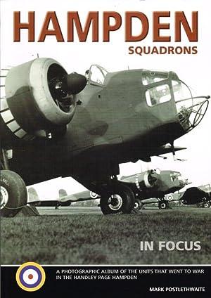 HAMPDEN SQUADRONS IN FOCUS: Postlethwaite, M.