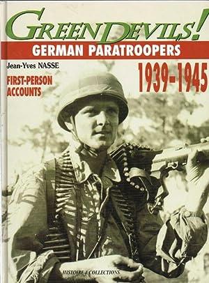 GREEN DEVILS! GERMAN PARATROOPERS 1939-1945: Nasse, J. Y.