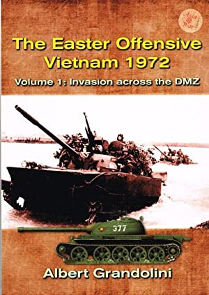 THE EASTER OFFENSIVE VIETNAM 1972 VOLUME 1: Grandolini, A.