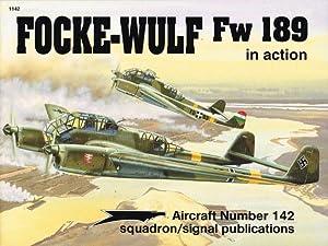 FOCKE-WULF FW 189 IN ACTION: Punka, G.