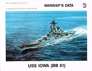 WARSHIP'S DATA 3: USS IOWA (BB 61): Sumrall, R. F.