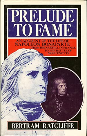 PRELUDE TO FAME: AN ACCOUNT OF THE: Ratcliffe, B.