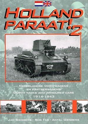 HOLLAND PARAAT! 2: DUTCH TANKS AND ARMOURED: Giesbers, J. ,