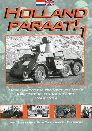 HOLLAND PARAAT! 1: EQUIPMENT OF THE DUTCH: Giesbers, J. ,