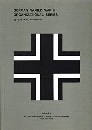 GERMAN WORLD WAR II ORGANIZATIONAL SERIES VOLUME: Niehorster, L. W.