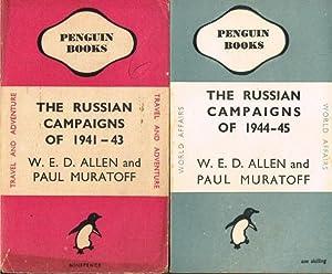 THE RUSSIAN CAMPAIGNS OF 1941-43 + THE: Allen, W. E.