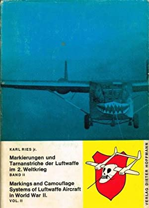 MARKINGS AND CAMOUFLAGE SYSTEMS OF LUFTWAFFE AIRCRAFT: Ries, K.