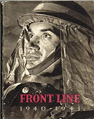 FRONT LINE 1940-41: THE OFFICIAL STORY OF: Ministry Of Information