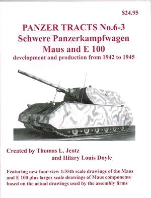 PANZER TRACTS NO. 6-3: SCHWERE PANZERKAMPFWAGEN MAUS: Jentz, T. L.