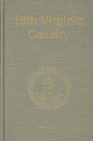 16TH VIRGINIA CAVALRY (SIGNED COPY): Dickinson, J. L.
