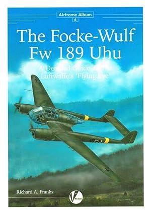 AIRFRAME ALBUM 6 : THE FOCKE-WULF FW: Franks, R. A.