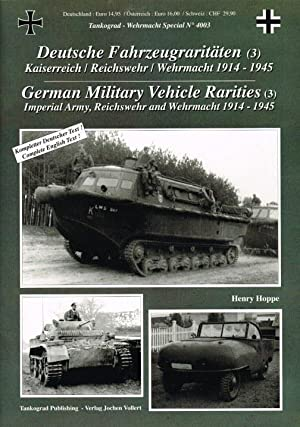 GERMAN MILITARY VEHICLE RARITIES NO.3: IMPERIAL ARMY,: Hoppe, H.
