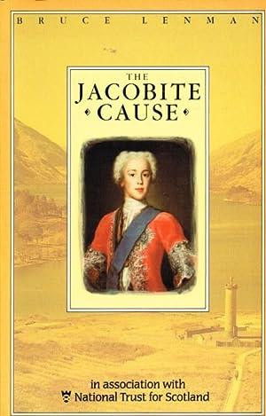 THE JACOBITE CAUSE: Lenman, B.