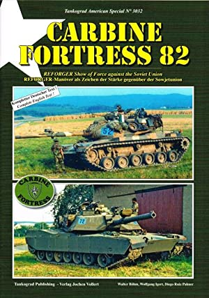 CARBINE FORTRESS 82 : REFORGER SHOW OF: Bohm, W. ,