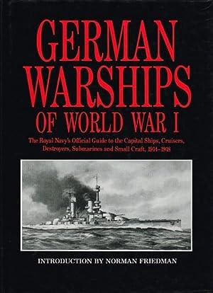 GERMAN WARSHIPS OF WORLD WAR I : Friedman, N. (Introduction.