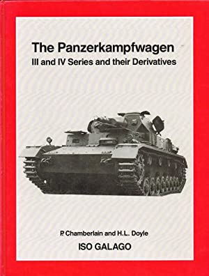 THE PANZERKAMPFWAGEN III AND IV SERIES AND: Chamberlain, P. &