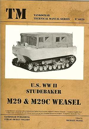 US WWII STUDEBAKER M29 & M29C WEASEL: Franz, M. (edited. )