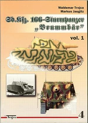 SD.KFZ.166 STURMPANZER 'BRUMMBAR' (VOLUME 1): Trojca, W. & Jaugitz, M.