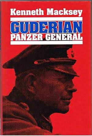 GUDERIAN: PANZER GENERAL: Macksey, K.
