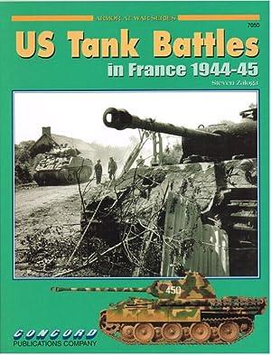 US TANK BATTLES IN FRANCE 1944-45: Zaloga, S. J.