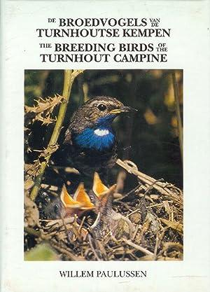 DE BROEDVOGELS VAN DE TURNHOUTSE KEMPEN. THE BREEDING BIRDS OF THE TURNHOUT CAMPINE 1942 - 1992. (...