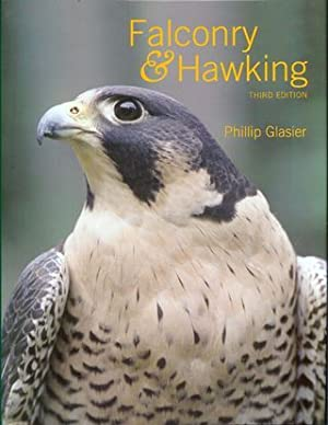 FALCONRY AND HAWKING. By Phillip Glasier.: Glasier (Phillip).