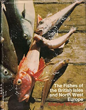 THE FISHES OF THE BRITISH ISLES AND NORTH-WEST EUROPE. By Alwyne Wheeler.: Wheeler (Alwyne).