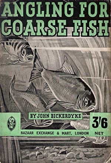 "ANGLING FOR COARSE FISH. By John Bickerdyke.: Bickerdyke (John). ""John"