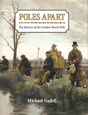 """POLES APART: THE HISTORY OF THE LONDON ROACH POLE. By Michael Nadell. The """"Sowerbutts Edition...."""