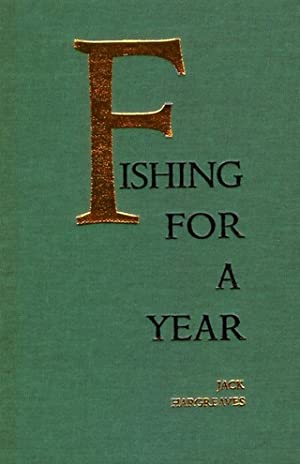 FISHING FOR A YEAR. By Jack Hargreaves. With drawings by Bernard Venables.: Hargreaves (Jack). (...