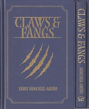 CLAWS & FANGS. By Tony Sanchez-Arino. Classics: Sanchez-Arino (Tony).